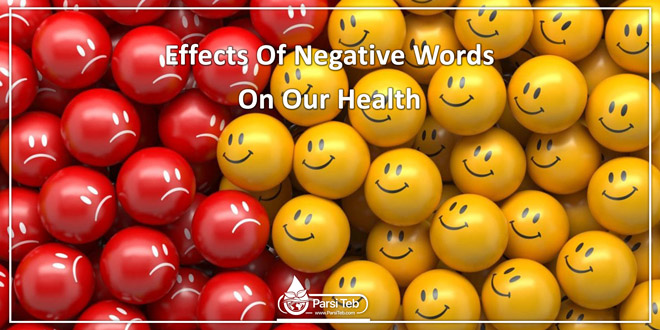 Effects Of Negative Words On Our Health