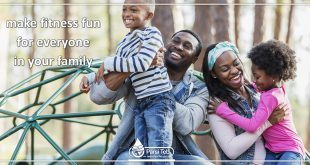 make fitness fun for everyone in your family