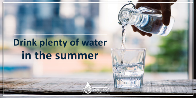 Drink plenty of water in the summer