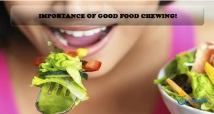 Importance of Good Food Chewing!
