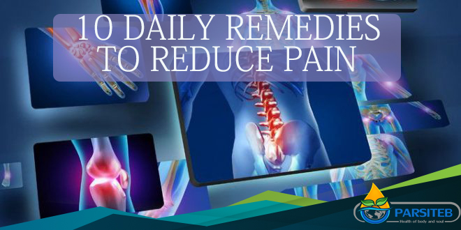 10 Daily remedies to reduce Pain