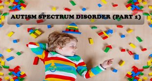 Autism Spectrum Disorder (Part 1)