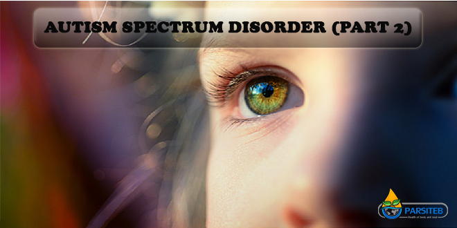 Autism Spectrum Disorder (Part 2)