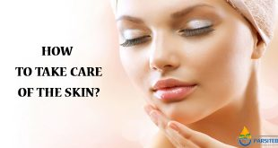 Skin care: How to take care of the Skin?